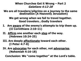 When Churches Get it Wrong – Part 2 Galatians 4:12-20
