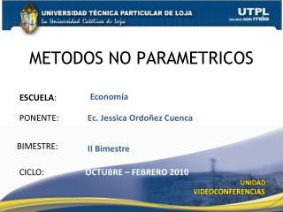 METODOS NO PARAMETRICOS