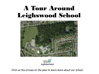 A Tour Around Leighswood School
