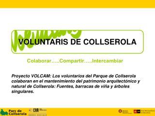 VOLUNTARIS DE COLLSEROLA
