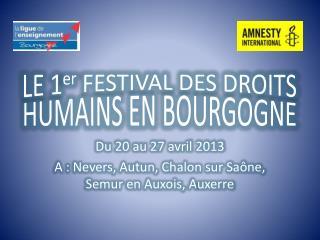 LE 1 er FESTIVAL DES DROITS HUMAINS EN BOURGOGNE