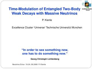 Time-Modulation of Entangled Two-Body Weak Decays with Massive Neutrinos