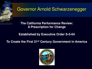 The California Performance Review: A Prescription for Change