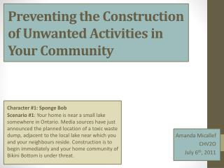 Preventing the Construction of Unwanted Activities in Your Community