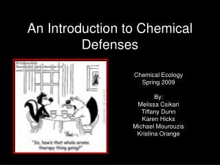 An Introduction to Chemical Defenses