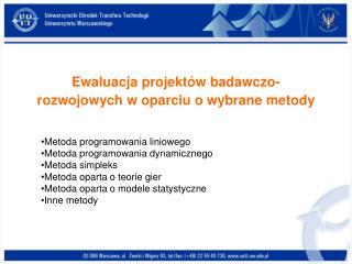 Ewaluacja projektów badawczo-rozwojowych w oparciu o wybrane metody