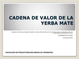 CADENA DE VALOR DE LA YERBA MATE