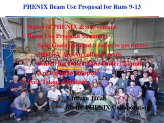 PHENIX Beam Use Proposal for Runs 9-13