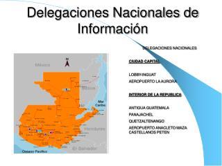 Delegaciones Nacionales de Información