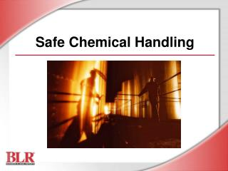 Safe Chemical Handling