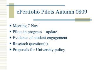 ePortfolio Pilots Autumn 0809