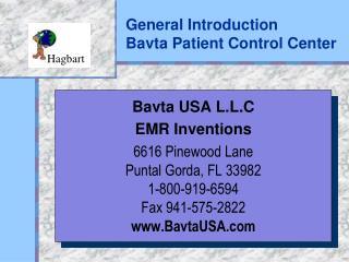 General Introduction Bavta Patient Control Center