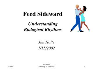 Feed Sideward Und erstanding Biological Rhythms