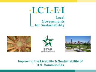 Improving the Livability & Sustainability of U.S. Communities