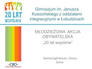 Gimnazjum im. Janusza Kusocińskiego z oddziałami integracyjnymi w Łobudzicach