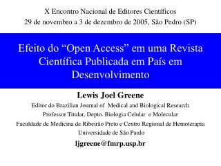 """Efeito do """"Open Access"""" em uma Revista Científica Publicada em País em Desenvolvimento"""