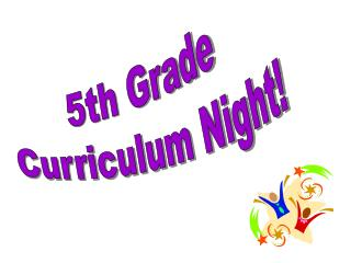 5th Grade Curriculum Night!