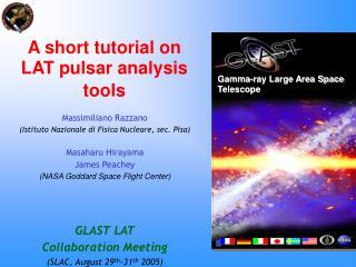 A short tutorial on LAT pulsar analysis tools