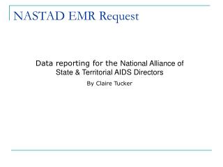 NASTAD EMR Request