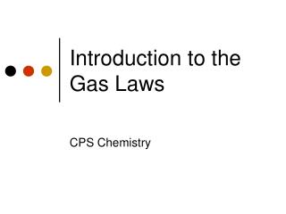 Introduction to the Gas Laws