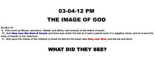 03-04-12 PM . THE IMAGE OF GOD