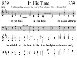 1. In His time, in His time; He makes all things