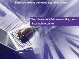 Záverečná prezentácia semestrálnej práce