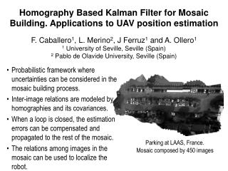Homography Based Kalman Filter for Mosaic Building. Applications to UAV position estimation