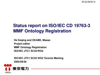 Status report on ISO/IEC CD 19763-3 MMF Ontology Registration