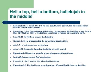 Hell a top, hell a bottom, hallelujah in the middle!