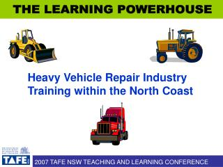 Heavy Vehicle Repair Industry Training within the North Coast