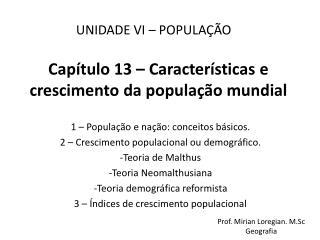 Capítulo 13 – Características e crescimento da população mundial