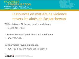 Téléassistance 24heures contre la violence 1-800-214-7083