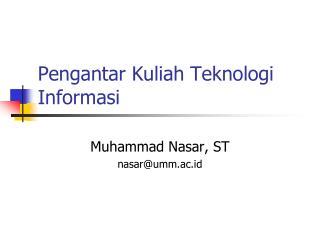 Pengantar Kuliah Teknologi Informasi