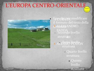 L'EUROPA CENTRO-ORIENTALE