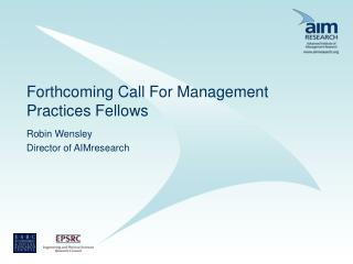 Forthcoming Call For Management Practices Fellows