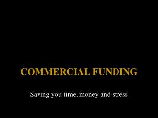 COMMERCIAL FUNDING