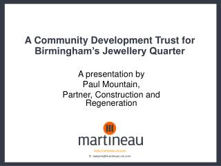 A Community Development Trust for Birmingham's Jewellery Quarter