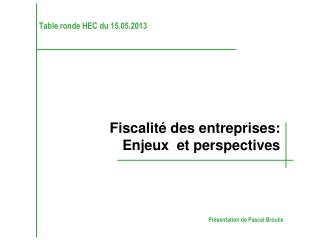 Table ronde HEC du 15.05.2013