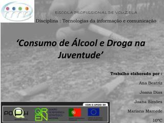 'Consumo de Álcool e Droga na Juventude'