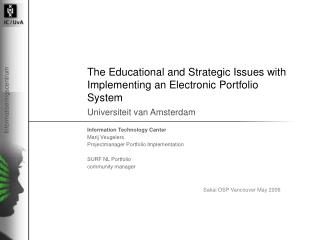 The Educational and Strategic Issues with Implementing an Electronic Portfolio System
