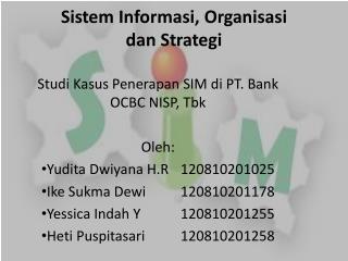 Sistem Informasi , Organisasi dan Strategi