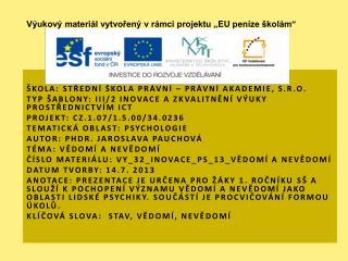 Škola : Střední škola právní – Právní akademie, s.r.o.