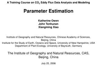 A Training Course on CO 2  Eddy Flux Data Analysis and Modeling Parameter Estimation