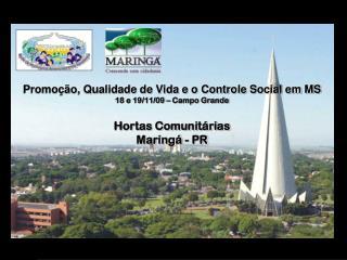 Promoção, Qualidade de Vida e o Controle Social em MS 18 e 19/11/09 – Campo Grande