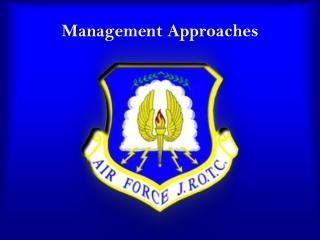 Management Approaches