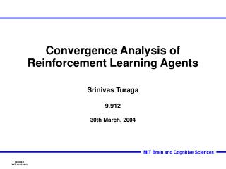 Convergence Analysis of Reinforcement Learning Agents