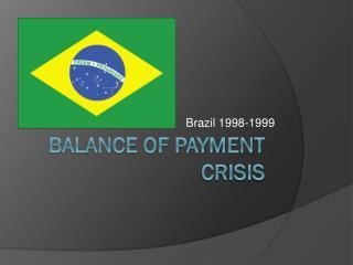 Balance of Payment Crisis