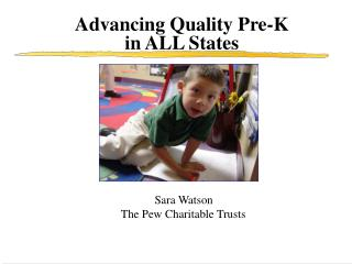 Advancing Quality Pre-K in ALL States