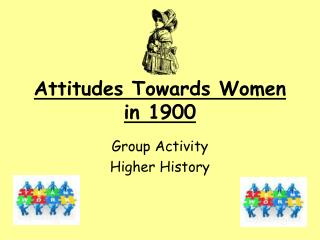 Attitudes Towards Women in 1900
